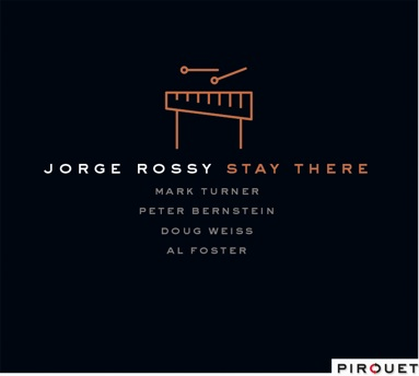 "Jorge Rossy ""Stay There"""