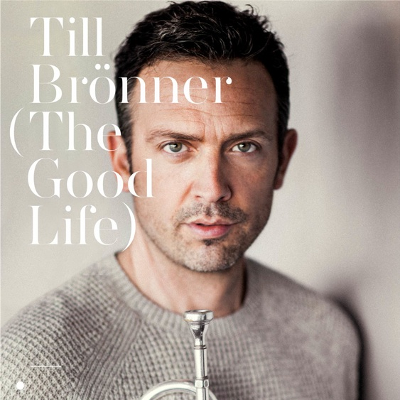"Till Broenner ""The Good Life"""